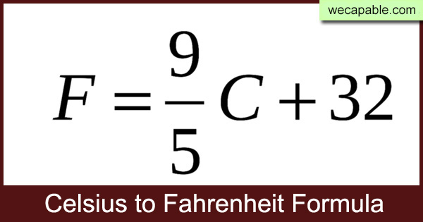 Celsius To Fahrenheit Conversion Formula