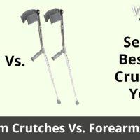 banner image for underarm crutches vs. forearm crutches