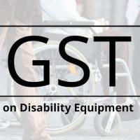 GST tax rates on Disability Equipment