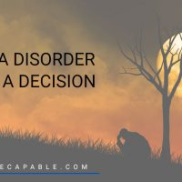 Mental health quotes: It's a disorder. Not a decision.