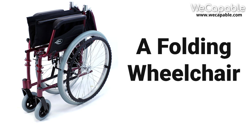 types of wheelchair: folding