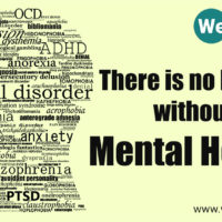 Mental Illness: There is no health without mental health.