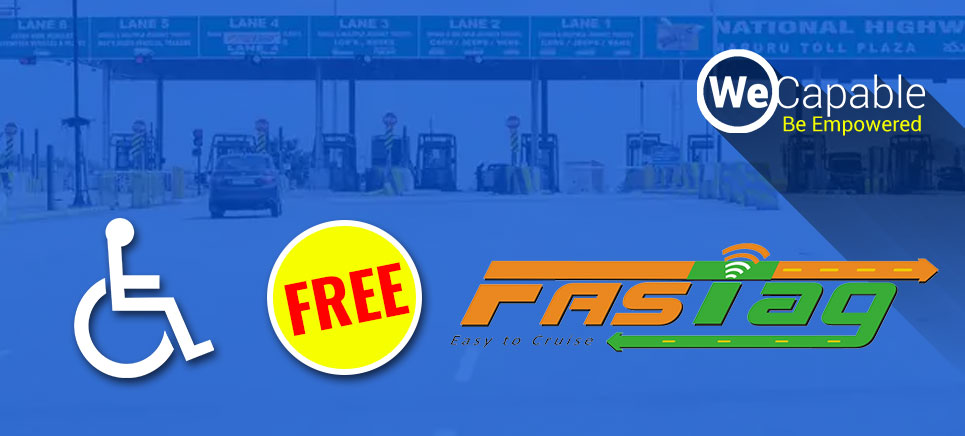 free fastag for handicapped people for exemption at toll plaza