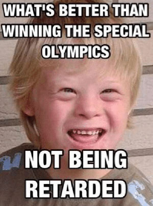 special olympics insensitive memes